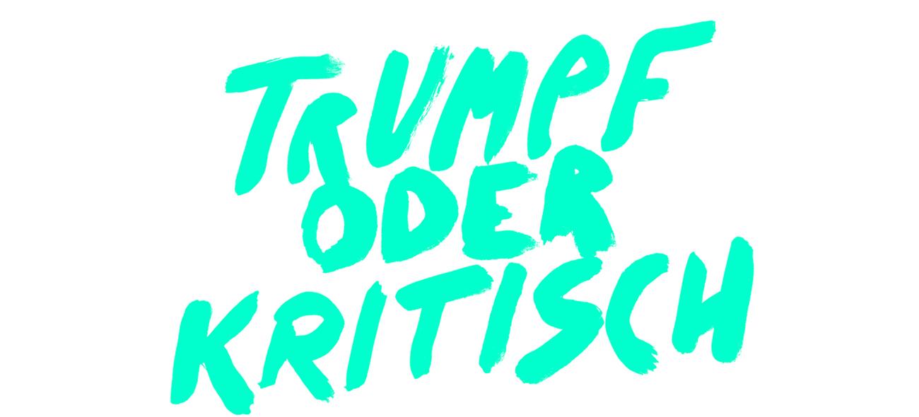 Trumpf Und Kritisch